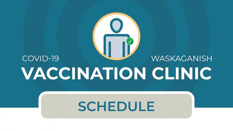 COVID-19 vaccination schedule for Waskaganish